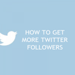 How To Get More Twitter Followers (Complete Tips)