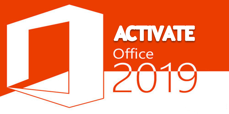 How To Activate Office 2019, Permanent And Hassle-Free