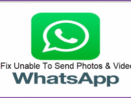Here Is How To Deal With WhatsApp Cannot Send Photos, Videos, And GIFs Problems